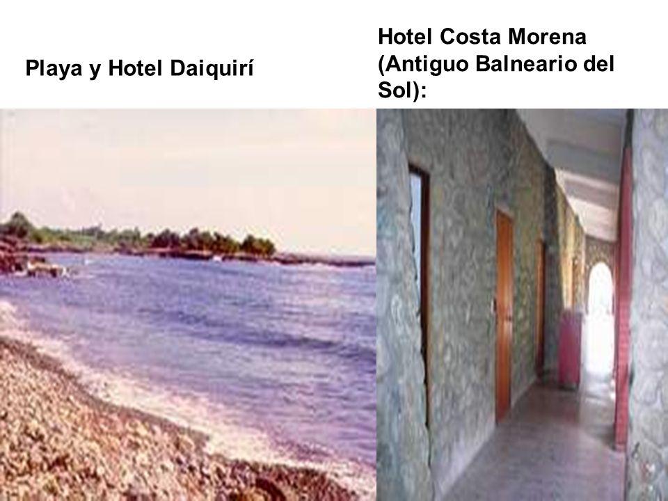 Hotel Costa Morena (Antiguo Balneario del Sol):