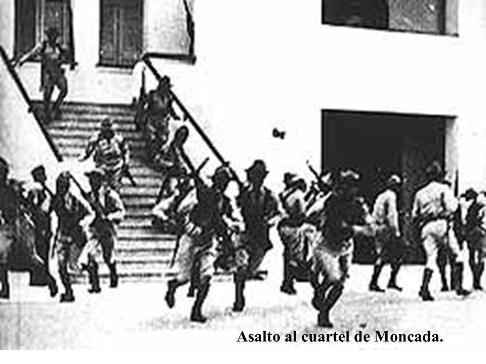 Asalto al cuartel de Moncada.