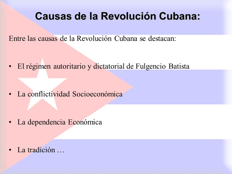 Causas de la Revolución Cubana: