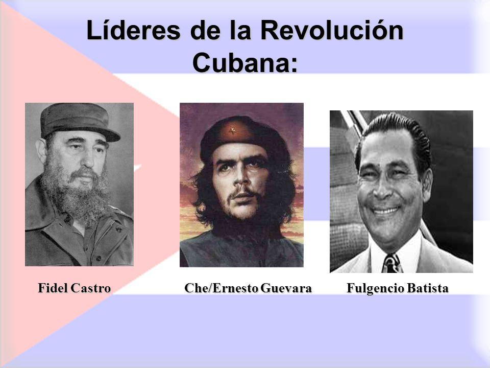 Líderes de la Revolución Cubana: