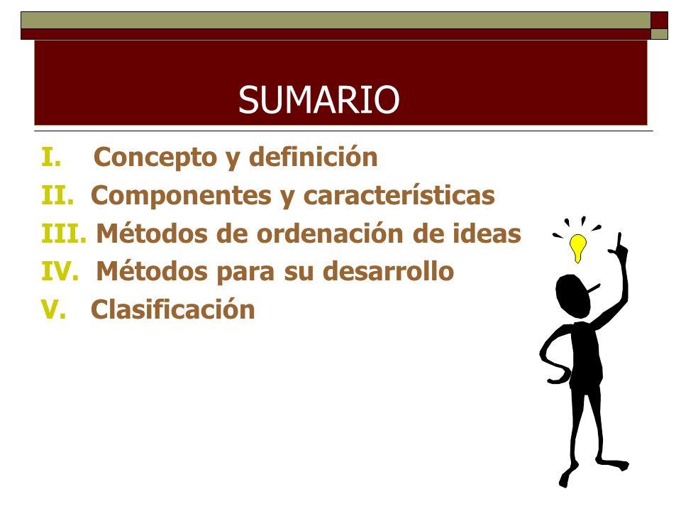 SUMARIO I. Concepto y definición II. Componentes y características