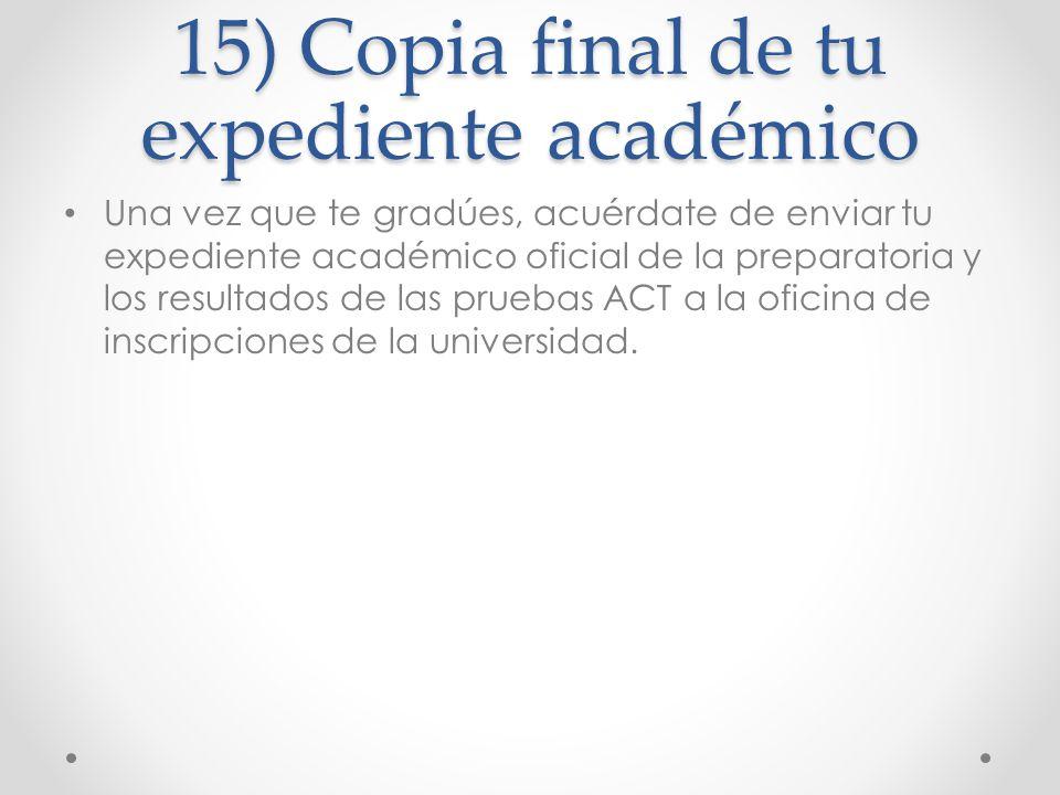 15) Copia final de tu expediente académico