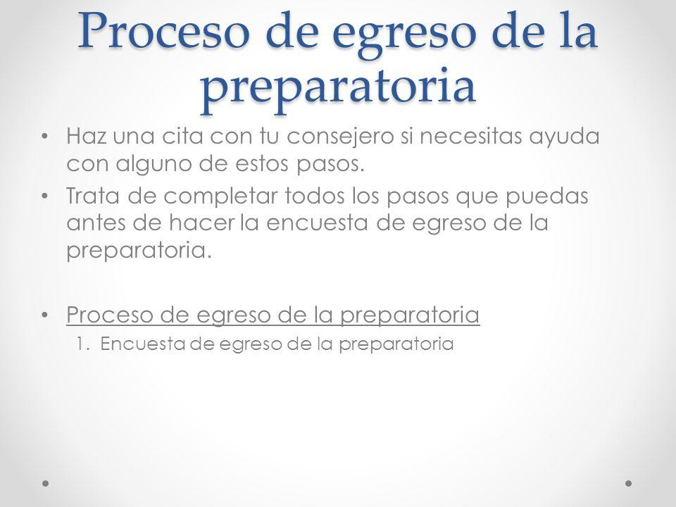 Proceso de egreso de la preparatoria