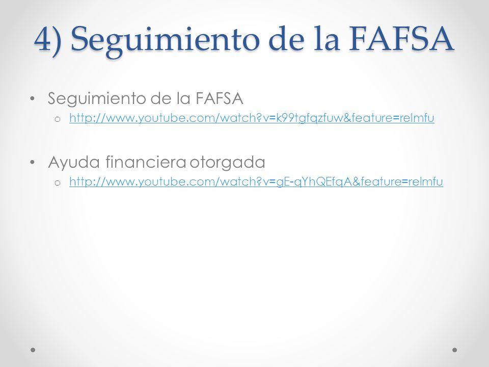 4) Seguimiento de la FAFSA
