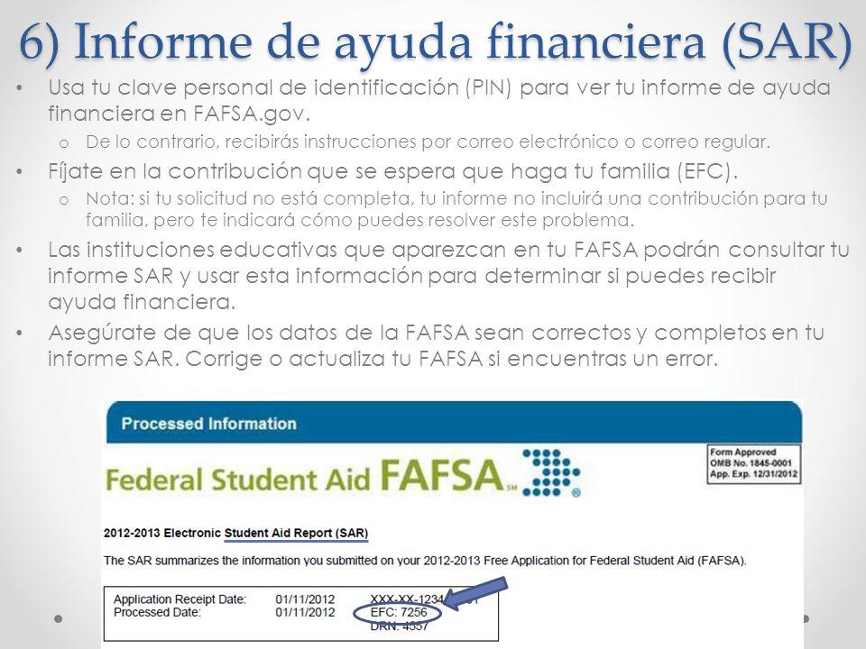 6) Informe de ayuda financiera (SAR)