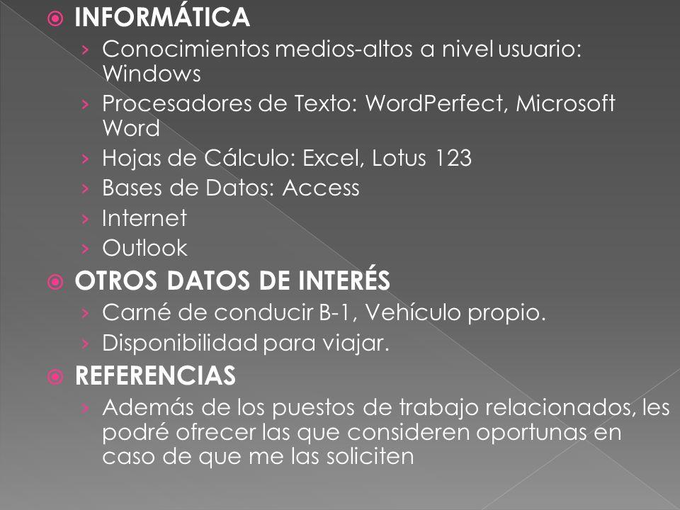 INFORMÁTICA OTROS DATOS DE INTERÉS REFERENCIAS