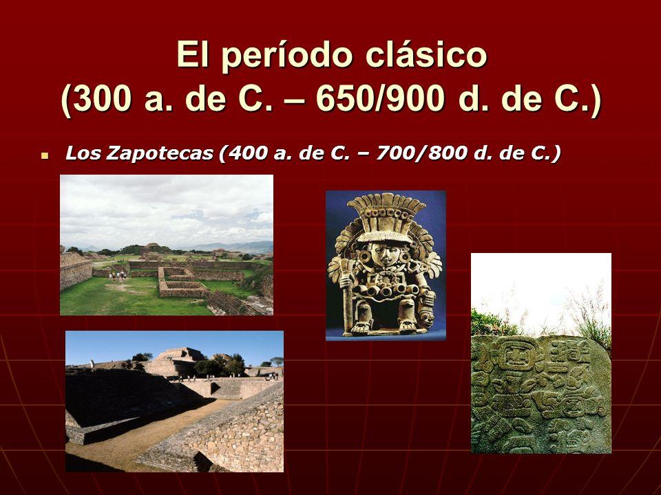 El período clásico (300 a. de C. – 650/900 d. de C.)