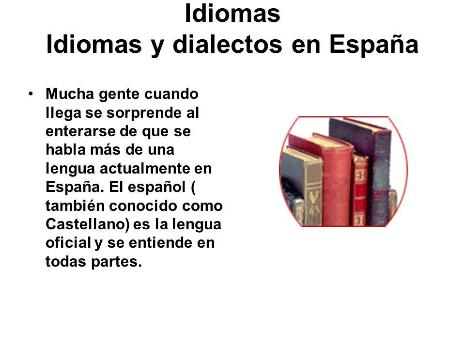 Idiomas Idiomas y dialectos en España