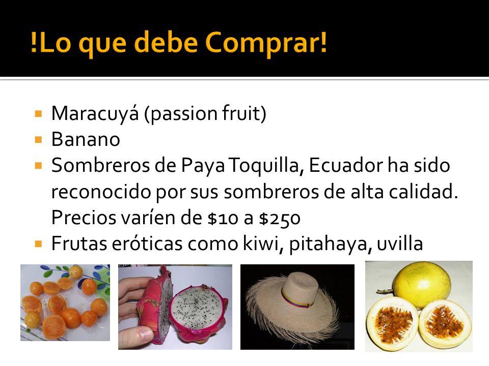 !Lo que debe Comprar! Maracuyá (passion fruit) Banano