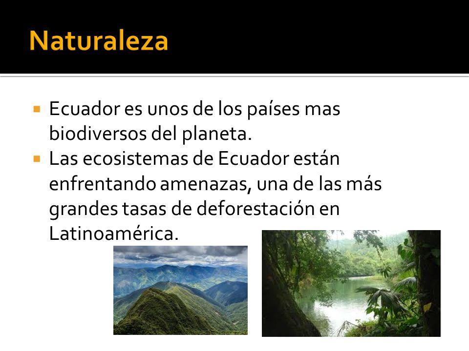 Naturaleza Ecuador es unos de los países mas biodiversos del planeta.