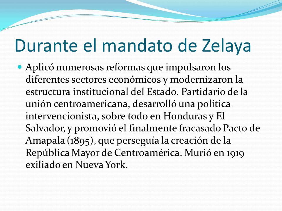 Durante el mandato de Zelaya
