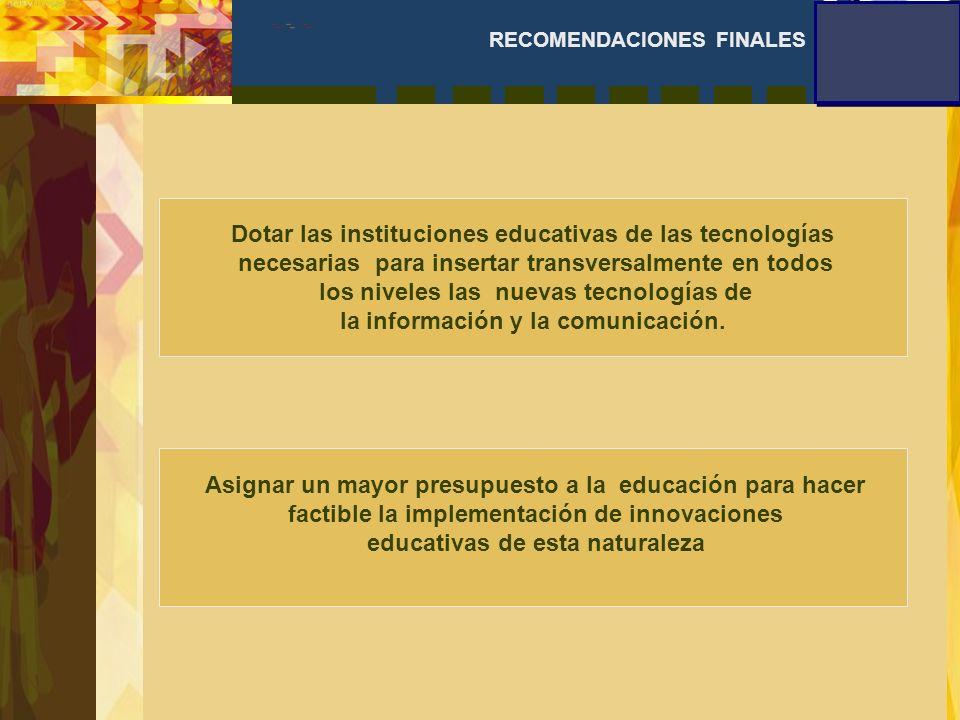 Dotar las instituciones educativas de las tecnologías