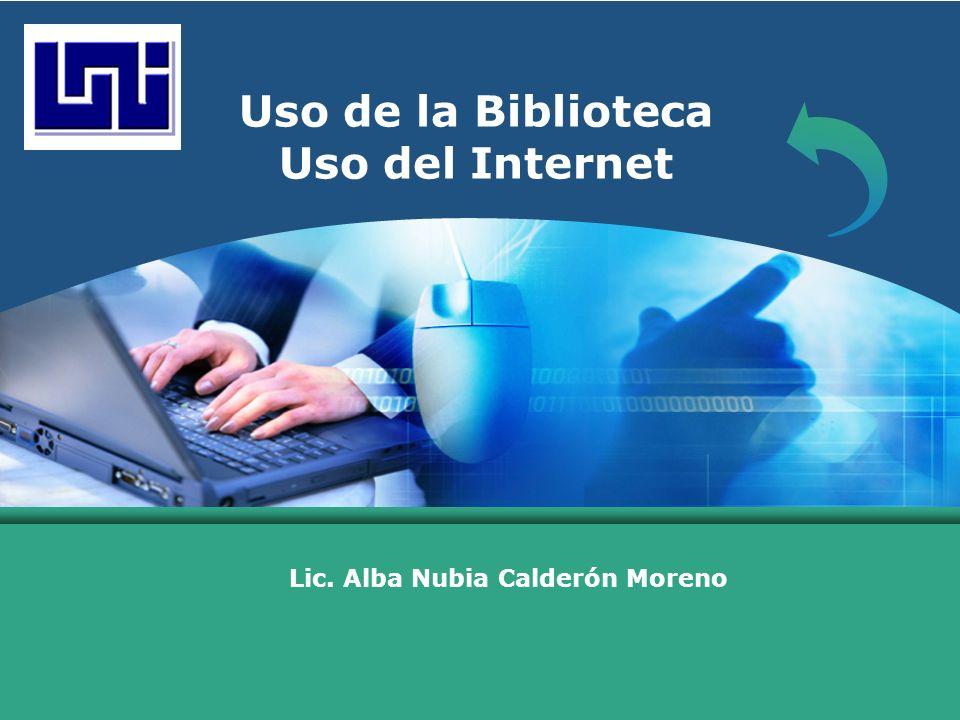 Uso de la Biblioteca Uso del Internet