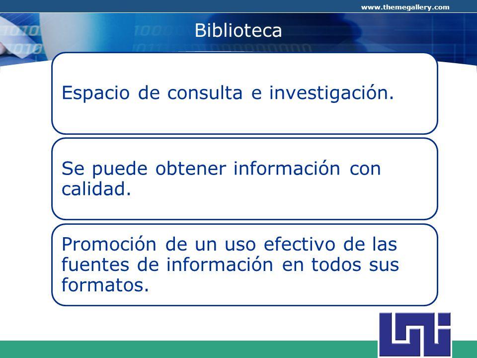 Biblioteca Espacio de consulta e investigación.