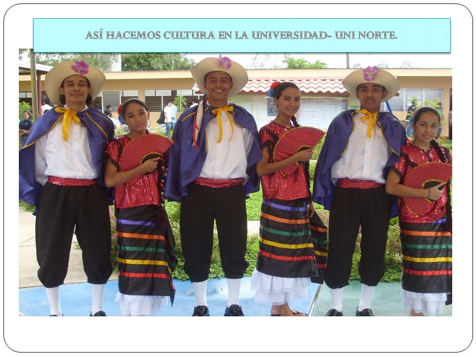 ASÍ HACEMOS CULTURA EN LA UNIVERSIDAD- UNI NORTE.