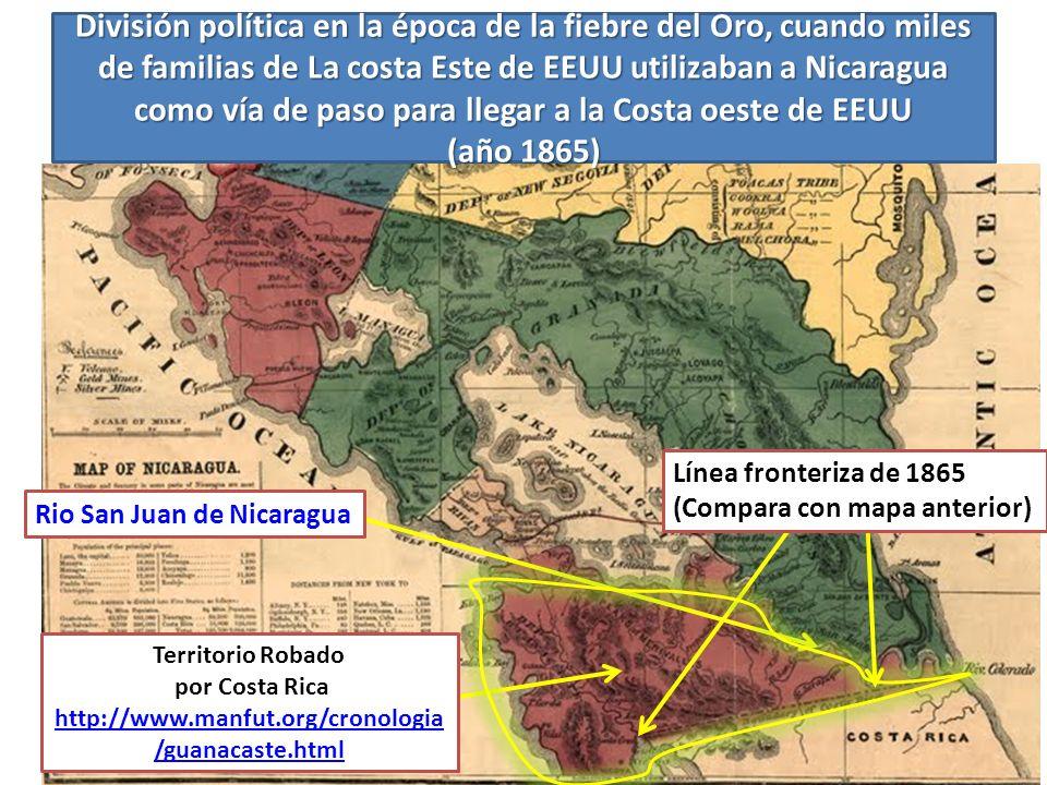 División política en la época de la fiebre del Oro, cuando miles de familias de La costa Este de EEUU utilizaban a Nicaragua como vía de paso para llegar a la Costa oeste de EEUU (año 1865)