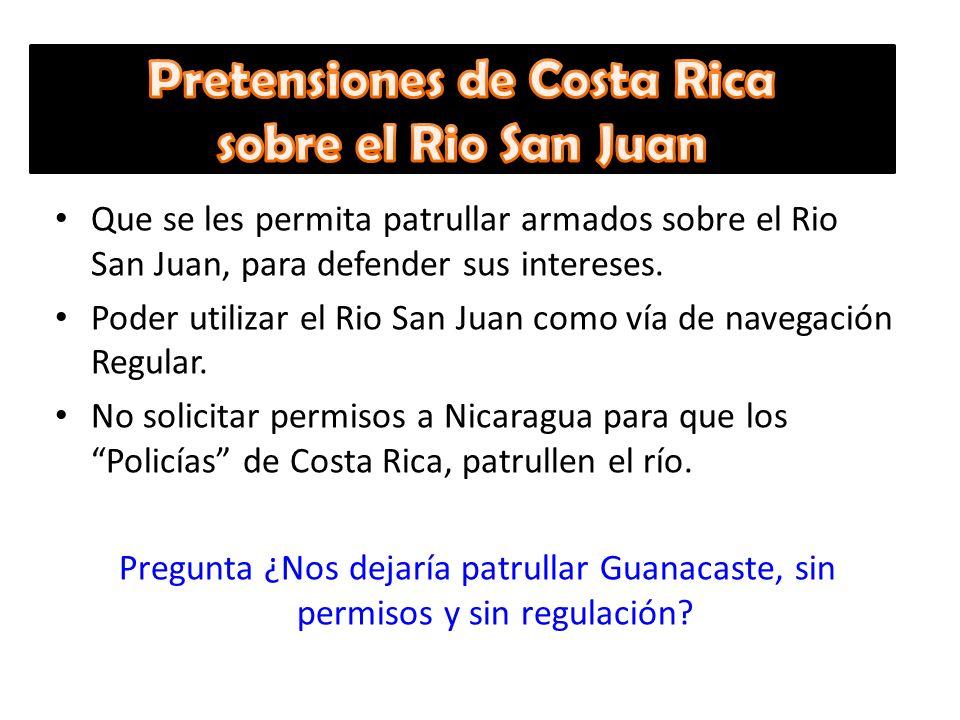 Pretensiones de Costa Rica sobre el Rio San Juan