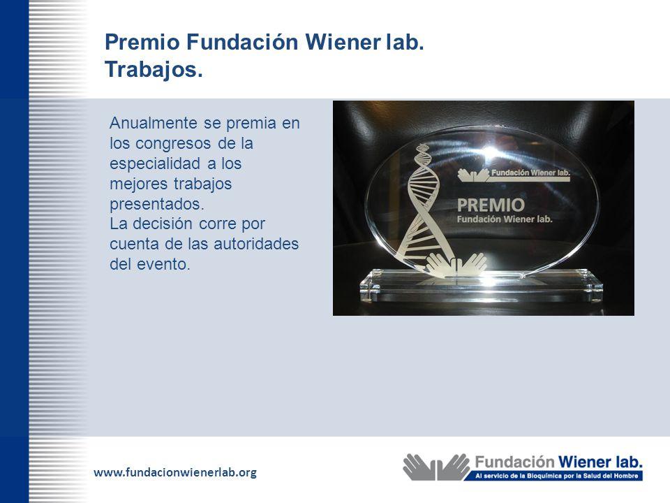 Premio Fundación Wiener lab. Trabajos.