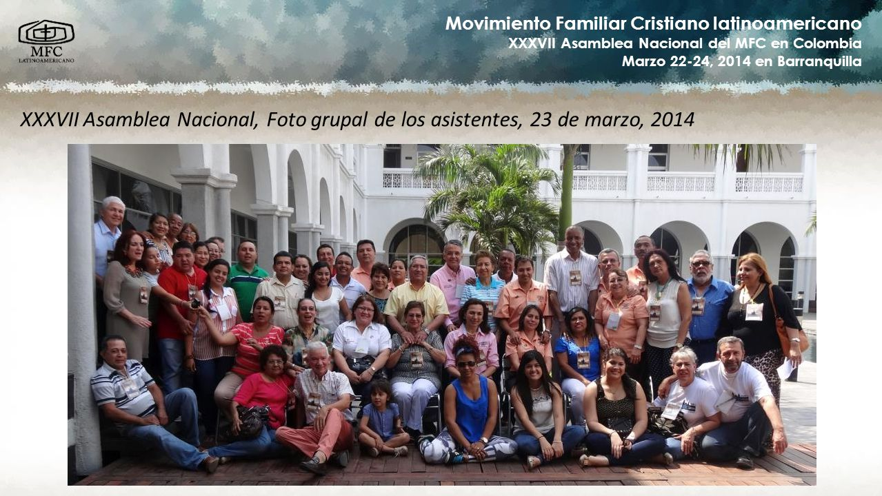 XXXVII Asamblea Nacional, Foto grupal de los asistentes, 23 de marzo, 2014