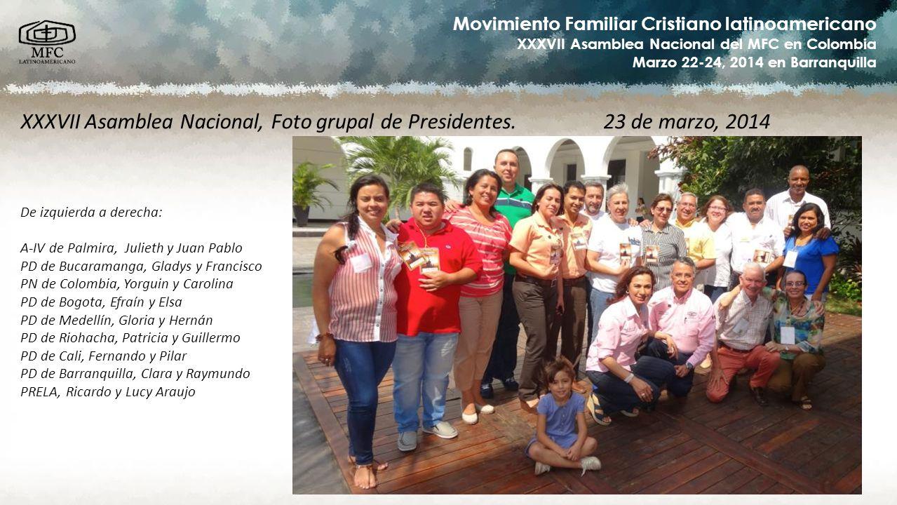 XXXVII Asamblea Nacional, Foto grupal de Presidentes. 23 de marzo, 2014