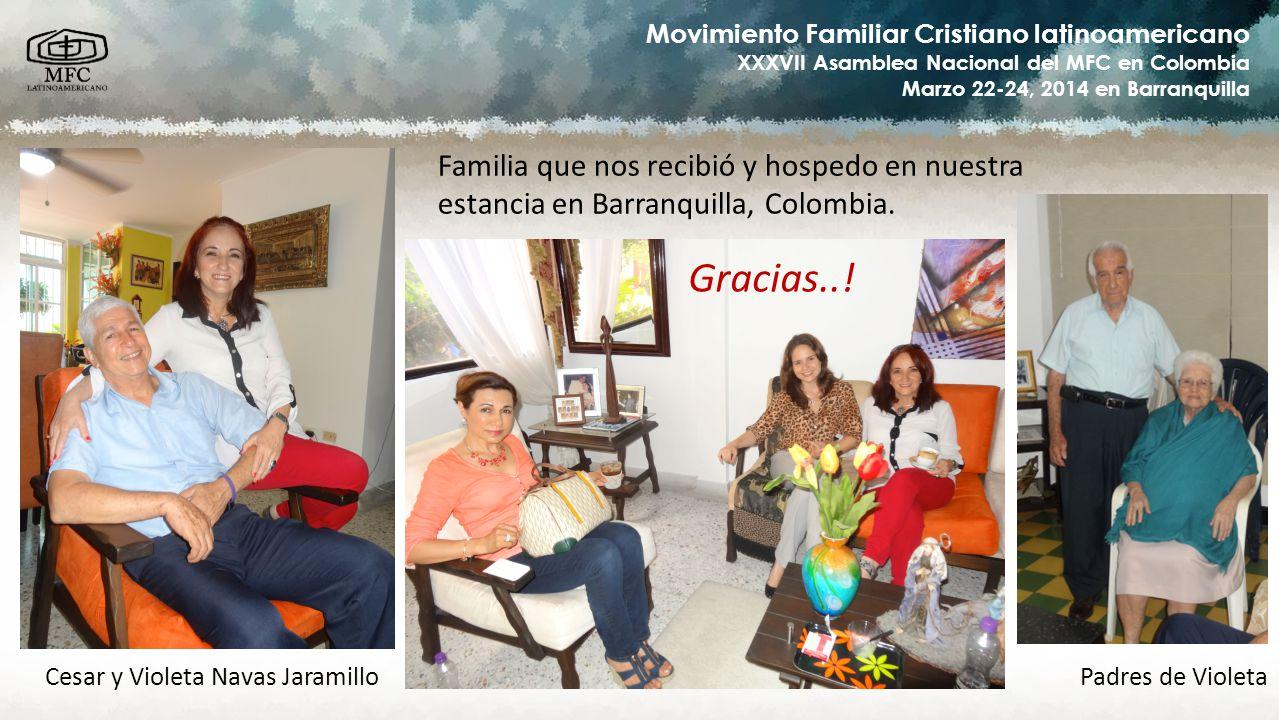 Gracias..! Familia que nos recibió y hospedo en nuestra