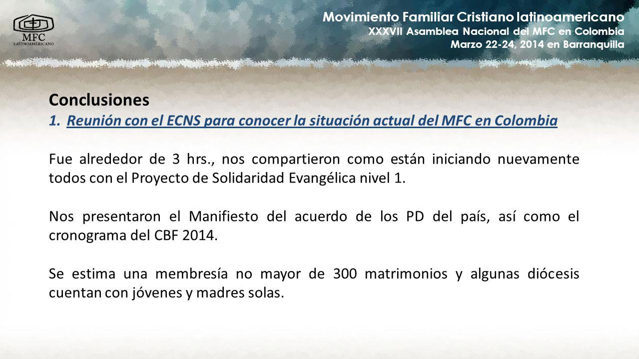 Conclusiones Reunión con el ECNS para conocer la situación actual del MFC en Colombia.