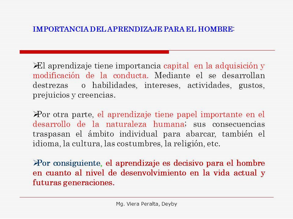 IMPORTANCIA DEL APRENDIZAJE PARA EL HOMBRE: