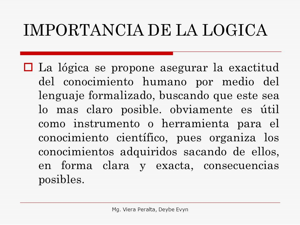 IMPORTANCIA DE LA LOGICA