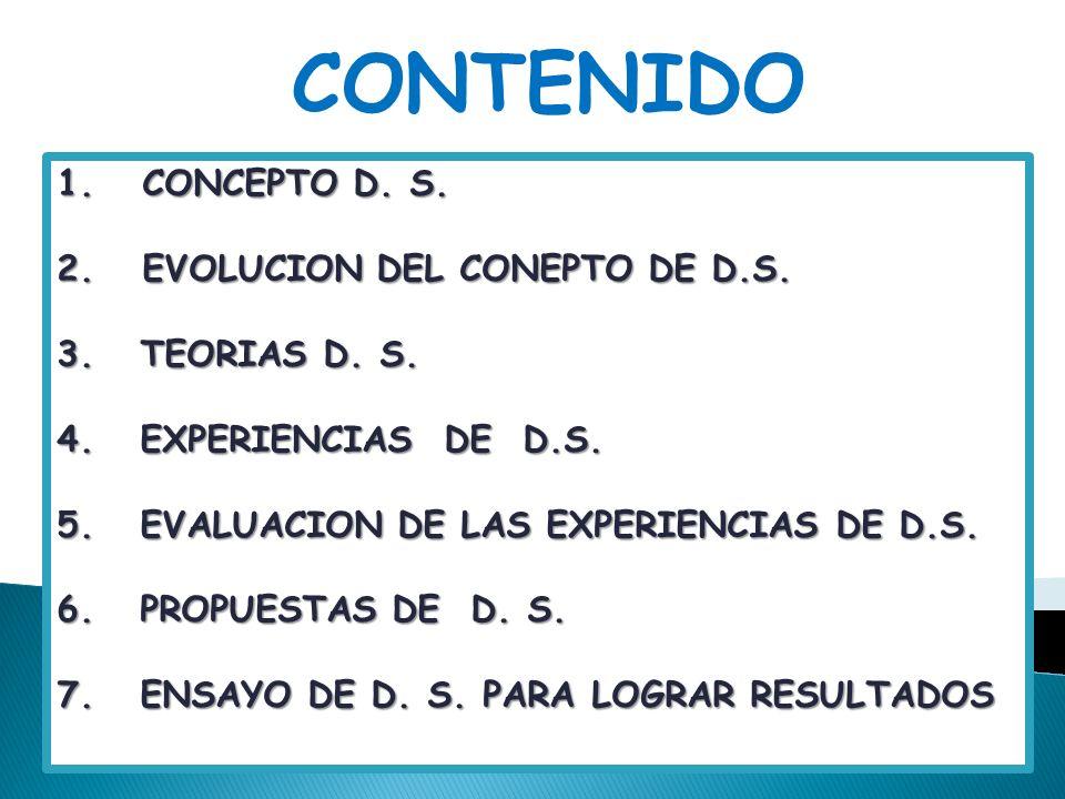 CONTENIDO CONCEPTO D. S. EVOLUCION DEL CONEPTO DE D.S.