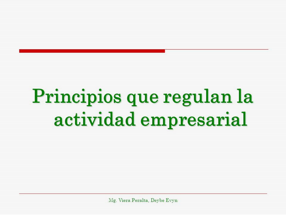 Principios que regulan la actividad empresarial