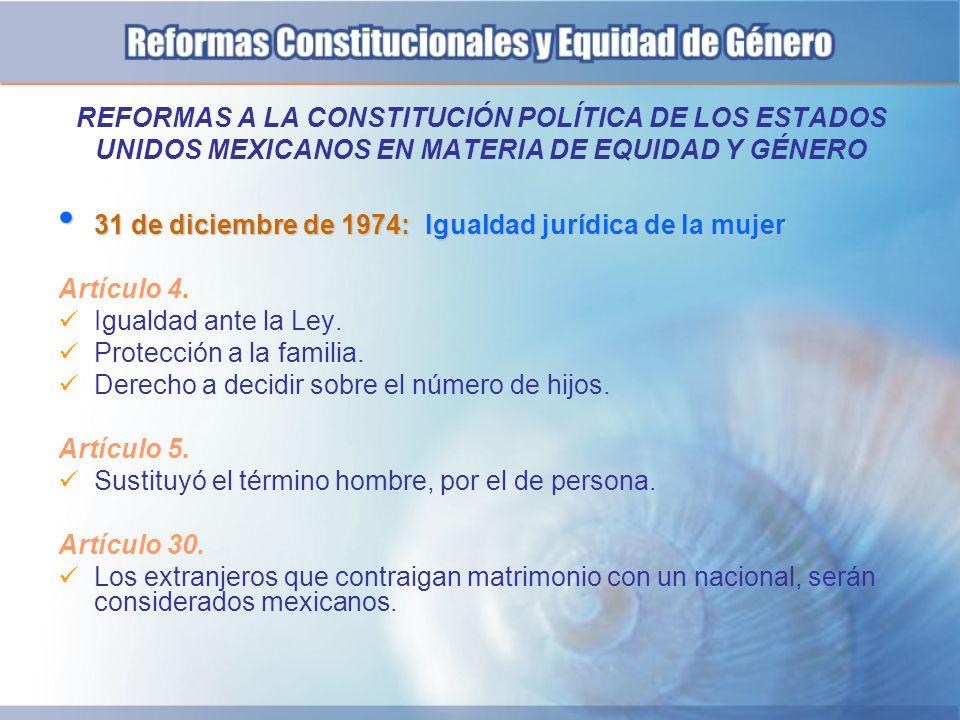 REFORMAS A LA CONSTITUCIÓN POLÍTICA DE LOS ESTADOS UNIDOS MEXICANOS EN MATERIA DE EQUIDAD Y GÉNERO
