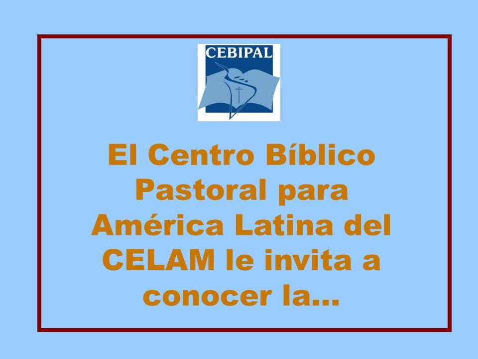 El Centro Bíblico Pastoral para América Latina del CELAM le invita a conocer la…