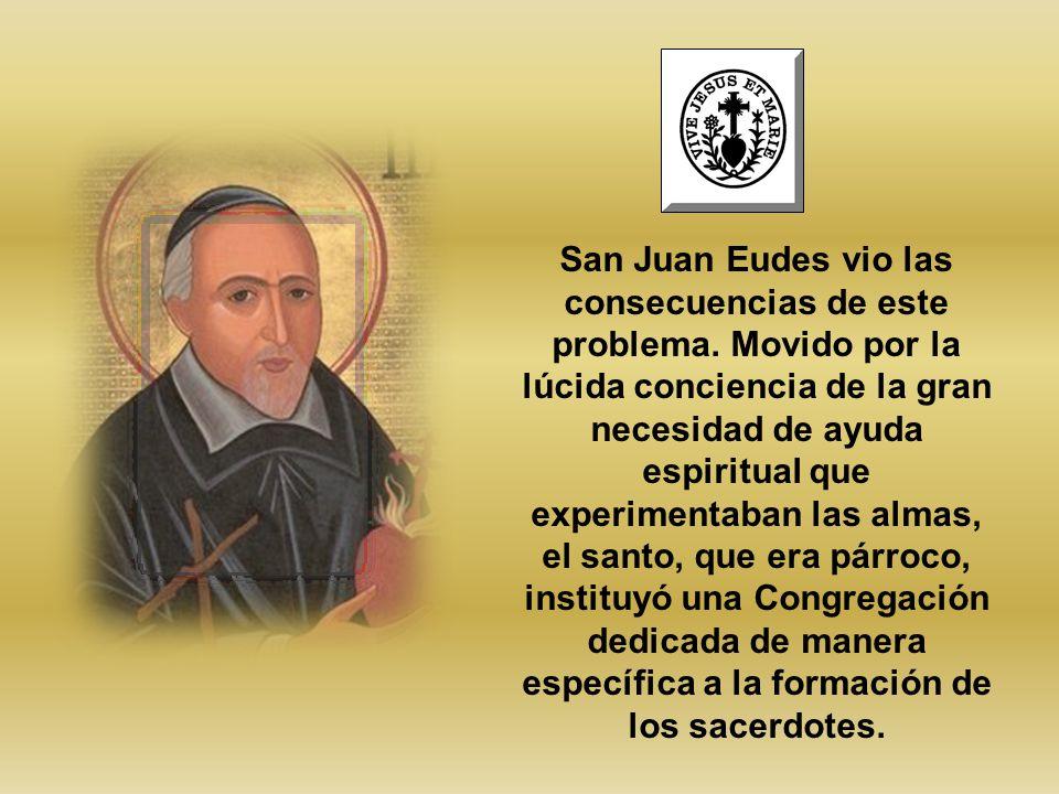 San Juan Eudes vio las consecuencias de este problema
