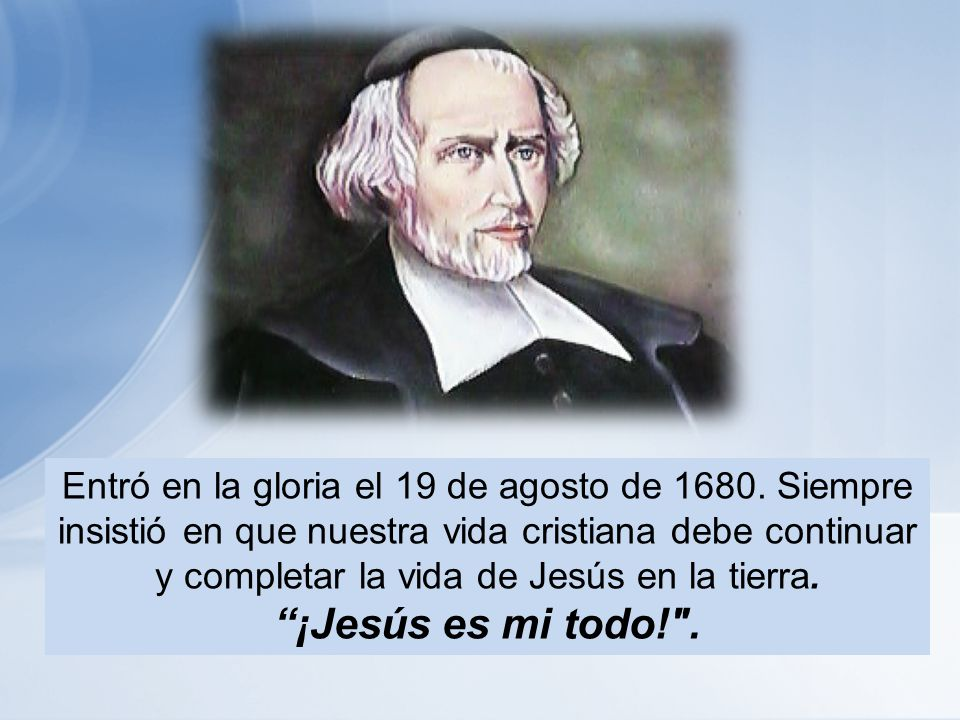 Entró en la gloria el 19 de agosto de 1680