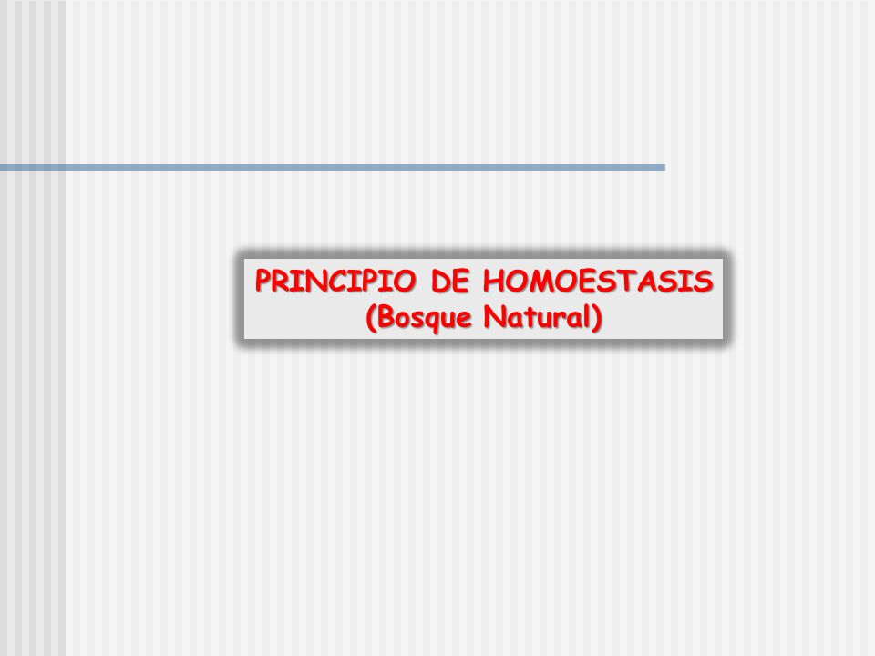 PRINCIPIO DE HOMOESTASIS