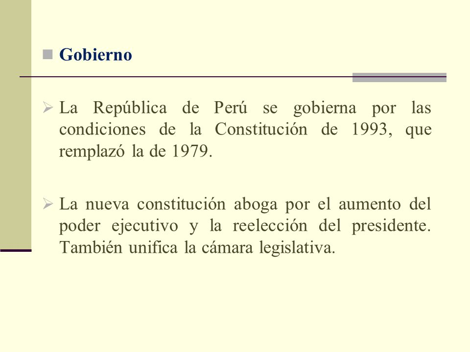 Gobierno La República de Perú se gobierna por las condiciones de la Constitución de 1993, que remplazó la de 1979.