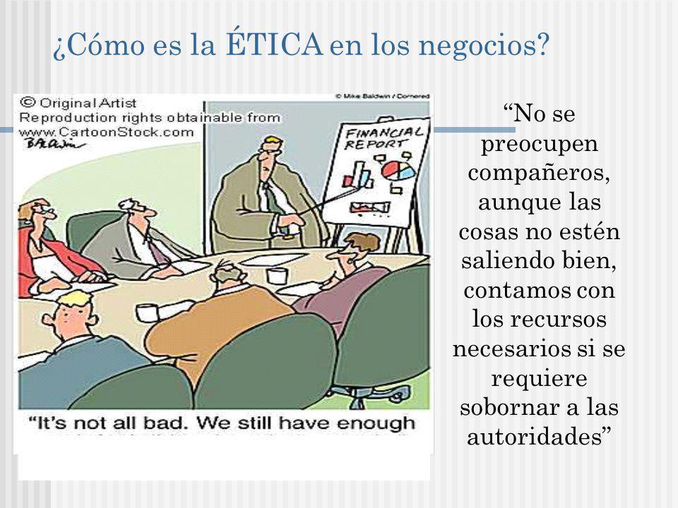 ¿Cómo es la ÉTICA en los negocios