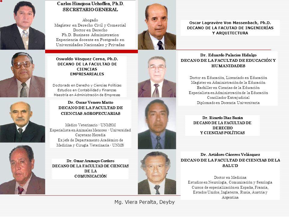 Mg. Viera Peralta, Deyby Carlos Hinojosa Uchoffen, Ph.D.
