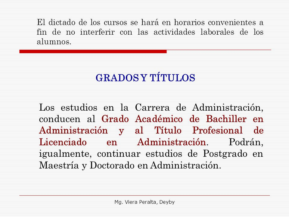 El dictado de los cursos se hará en horarios convenientes a fin de no interferir con las actividades laborales de los alumnos.