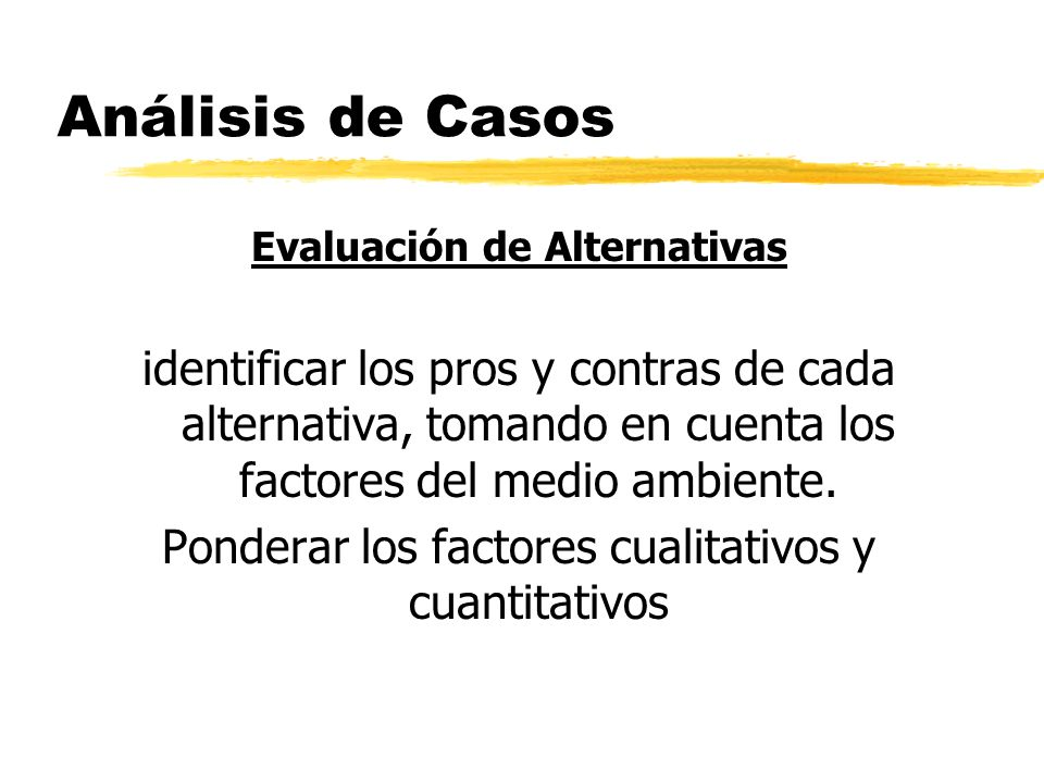 Evaluación de Alternativas