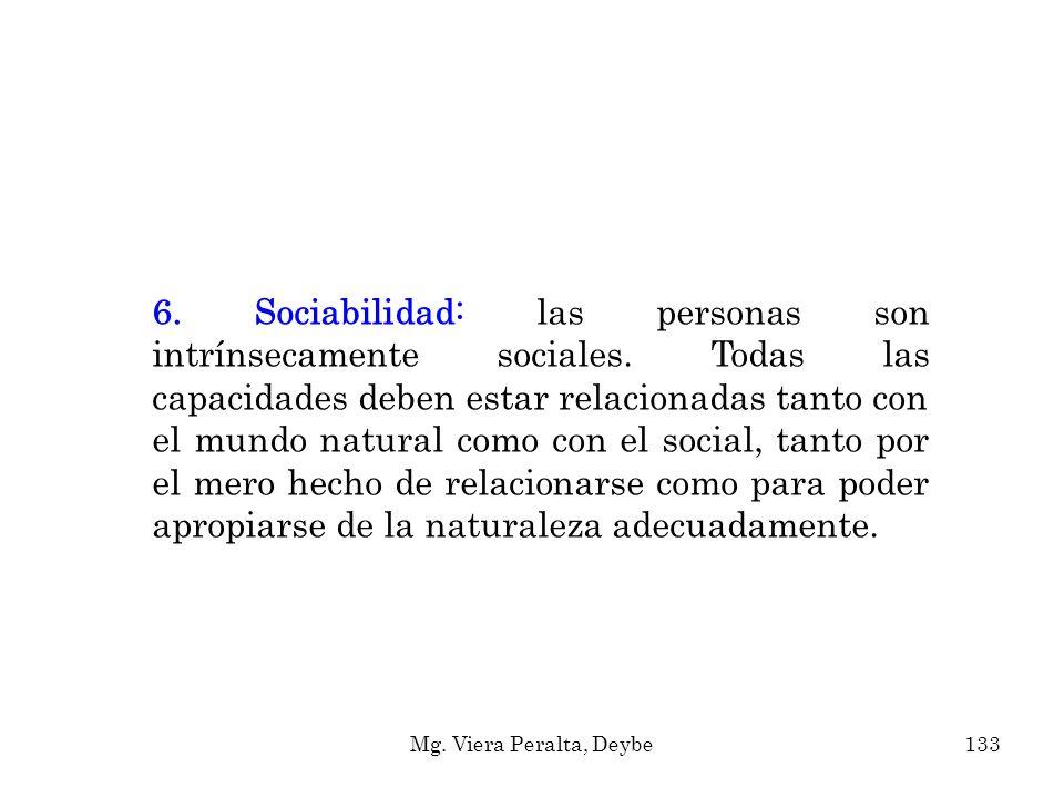 6. Sociabilidad: las personas son intrínsecamente sociales