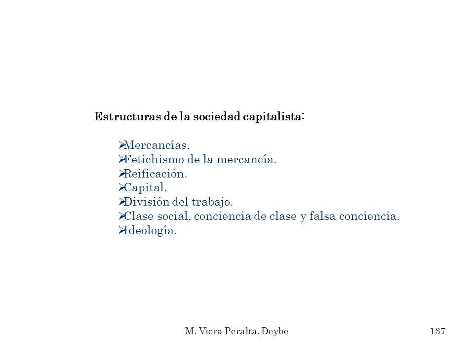 Estructuras de la sociedad capitalista: Mercancías.