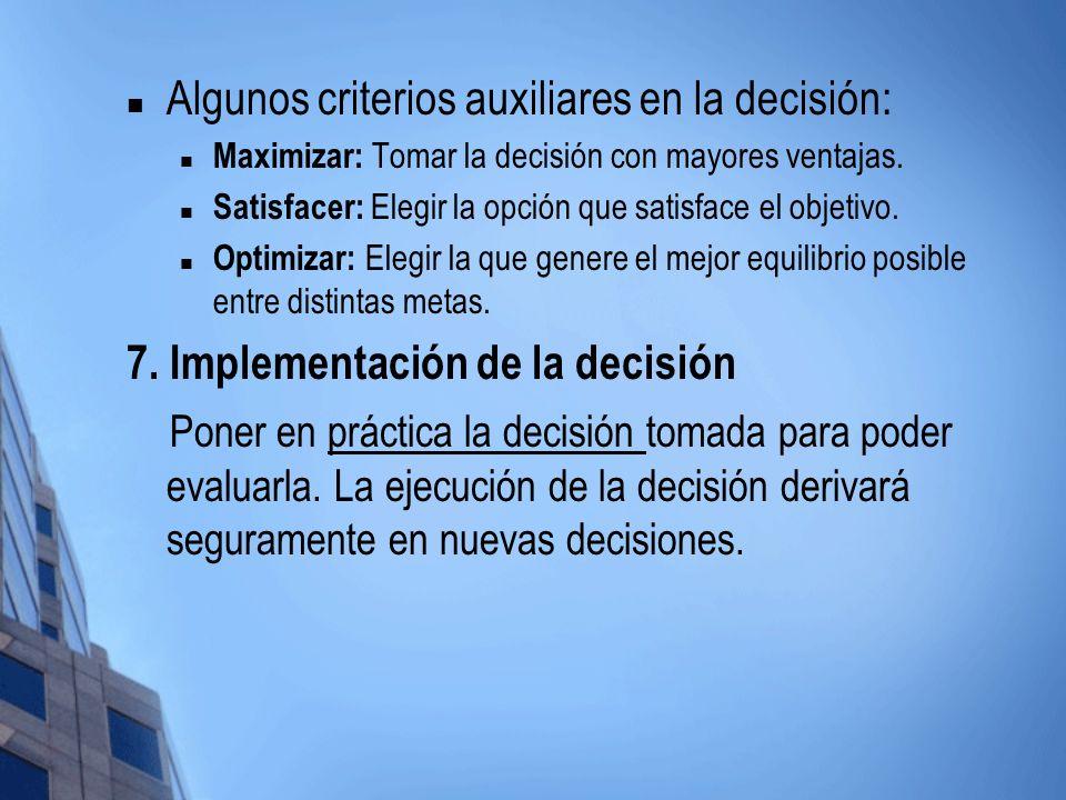 Algunos criterios auxiliares en la decisión: