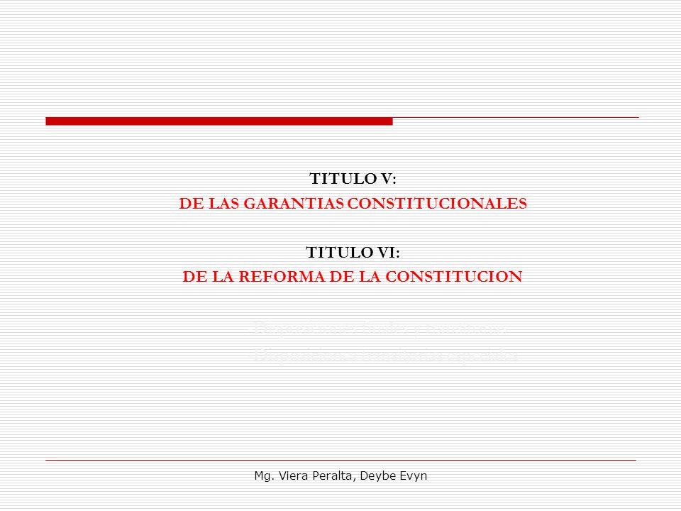 DE LAS GARANTIAS CONSTITUCIONALES DE LA REFORMA DE LA CONSTITUCION