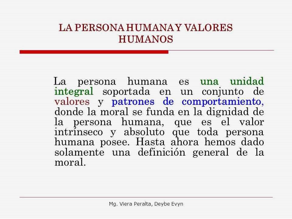 LA PERSONA HUMANA Y VALORES HUMANOS