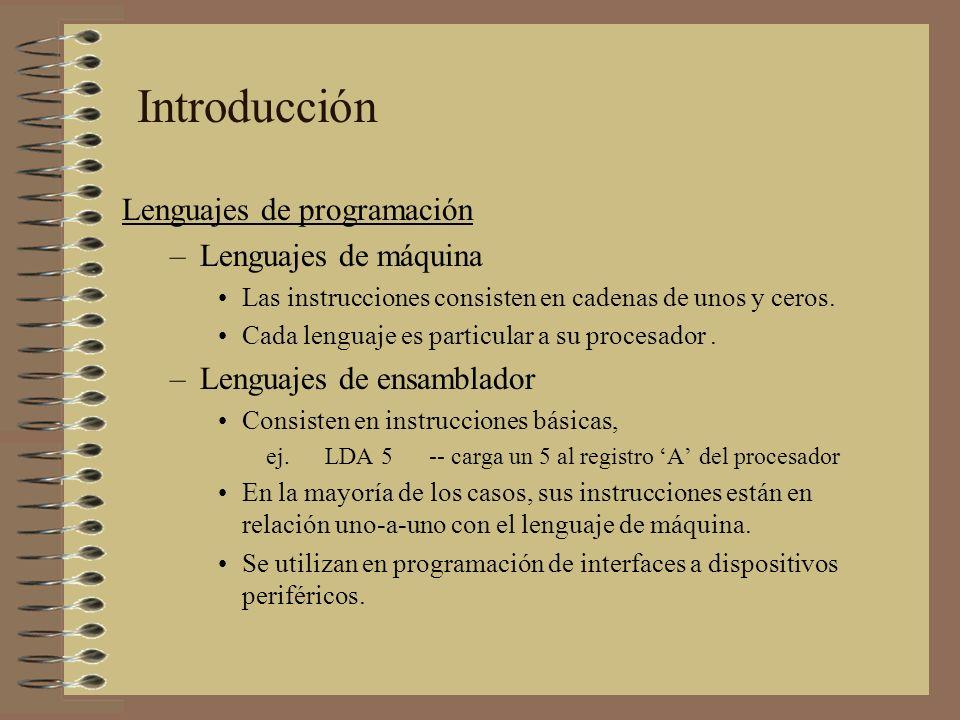 Introducción Lenguajes de programación Lenguajes de máquina