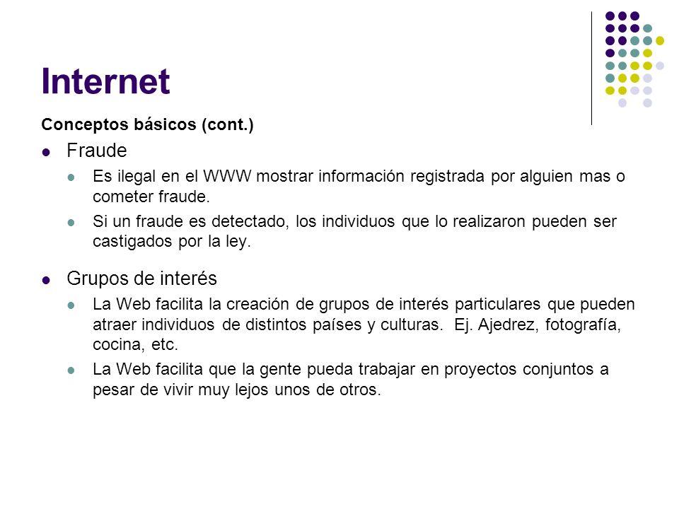 Internet Fraude Grupos de interés Conceptos básicos (cont.)