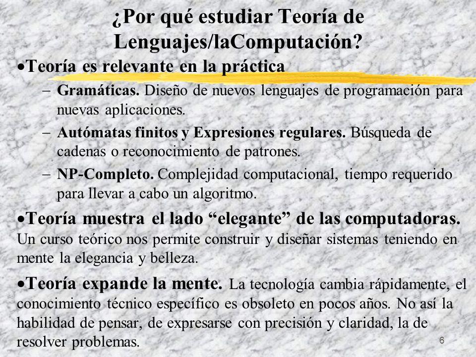 ¿Por qué estudiar Teoría de Lenguajes/laComputación