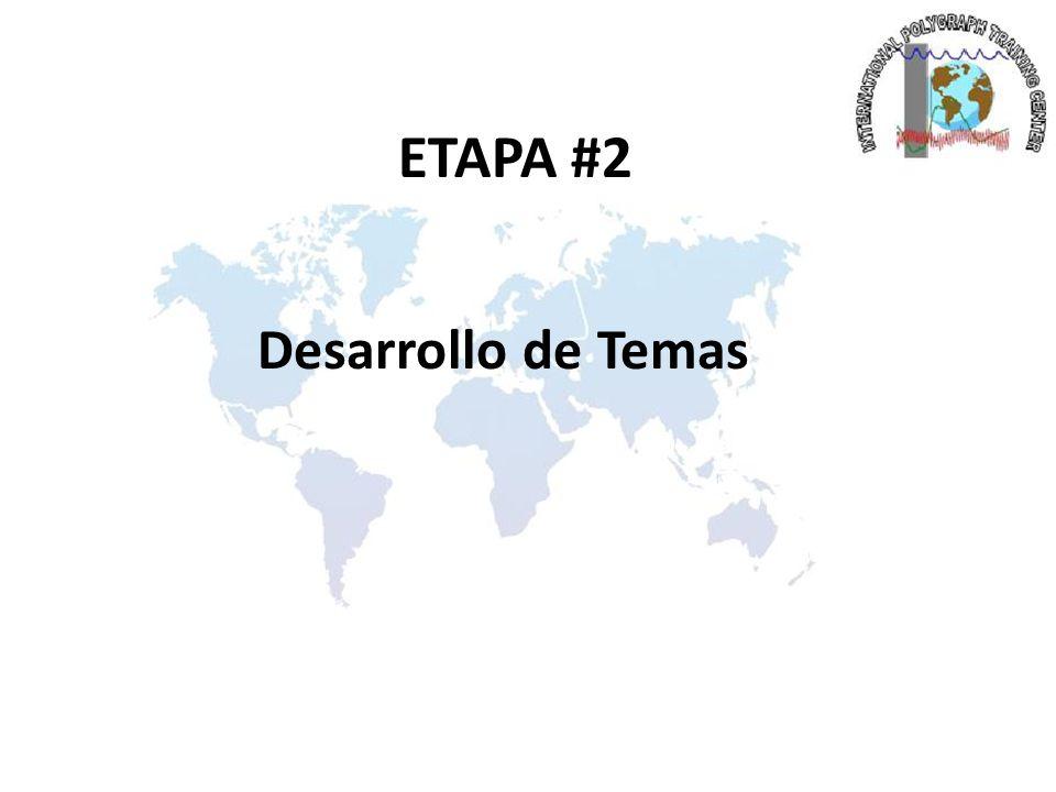 ETAPA #2 Desarrollo de Temas