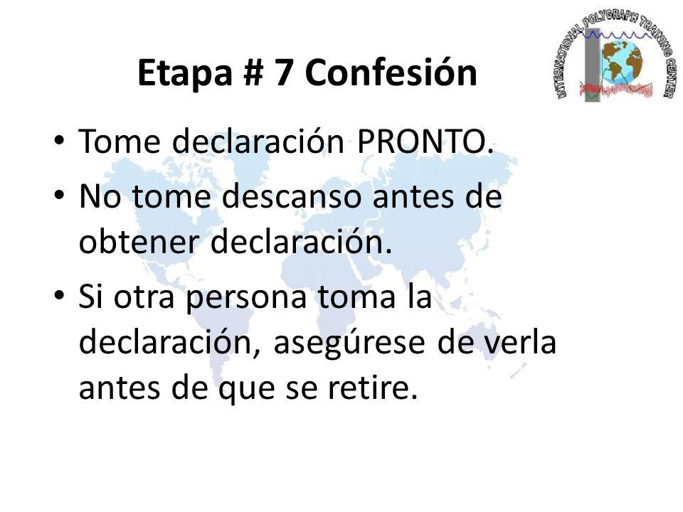 Etapa # 7 Confesión Tome declaración PRONTO.